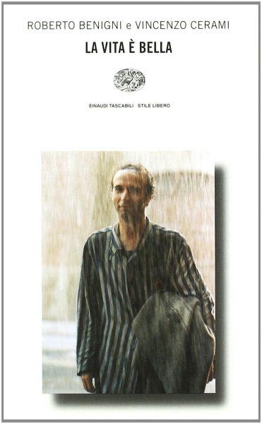 La vita è bella - Roberto Benigni
