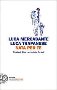 Nata per te - Luca Mercadante e Luca Trapanese