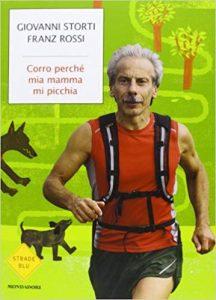Corro perché mia mamma mi picchia - Giovanni Storti e Franz Rossi