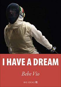 I have a dream - Bebe Vio