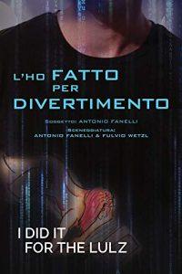 L'ho fatto per divertimento - Antonio Fanelli