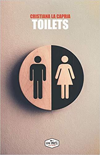 Toilets - Cristiana La Capria