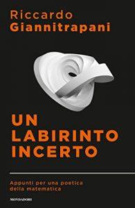 Un labirinto incerto - Riccardo Giannitrapani