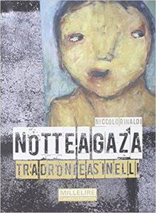 Notte a Gaza: tra droni e asinelli - Niccolò Rinaldi