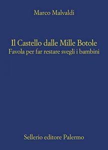 Il Castello dalle Mille Botole - Marco Malvaldi