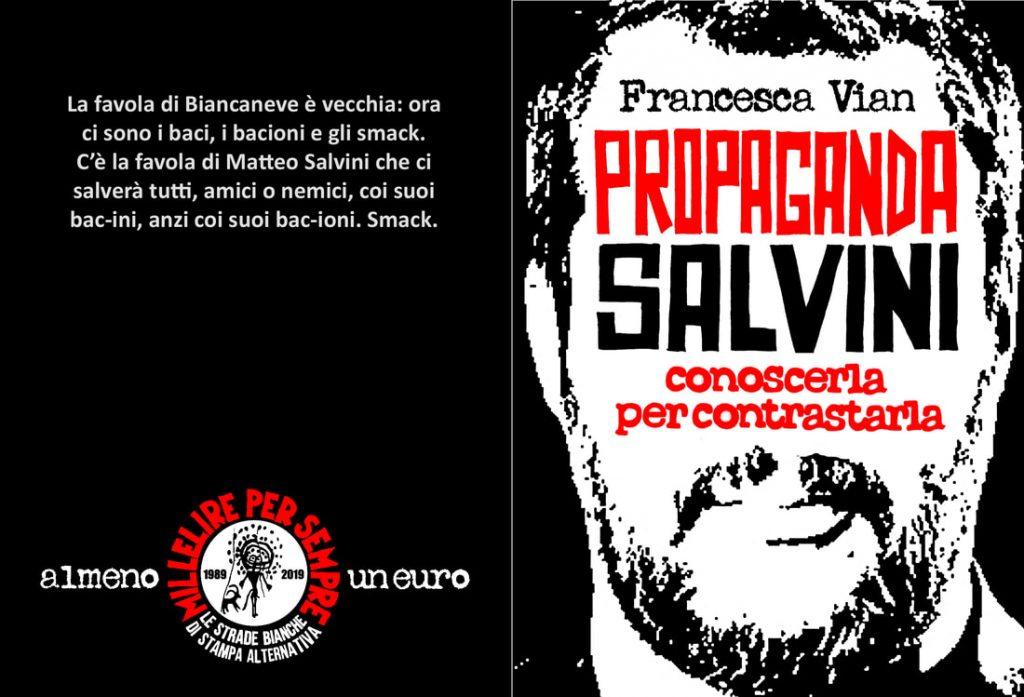 Propaganda Salvini - Francesca Vian