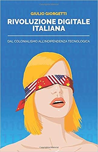 Rivoluzione digitale italiana - Giulio Giorgetti