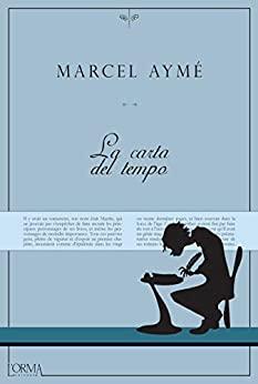 La Carta del tempo - Marcel Aymé