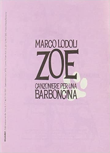 Zoe: Canzoniere per una barboncina - Marco Lodoli